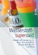 Cover-Bild zu Wasserstoffsuperoxid (eBook) von Pies, Josef