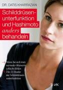 Cover-Bild zu Schilddrüsenunterfunktion und Hashimoto anders behandeln von Kharrazian, Datis
