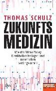 Cover-Bild zu Zukunftsmedizin von Schulz, Thomas
