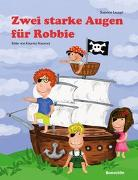 Cover-Bild zu Zwei starke Augen für Robbie von Leuppi, Susanne