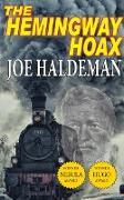 Cover-Bild zu The Hemingway Hoax (eBook) von Haldeman, Joe