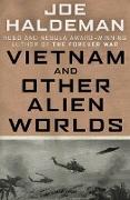 Cover-Bild zu Vietnam and Other Alien Worlds (eBook) von Haldeman, Joe