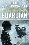 Cover-Bild zu Guardian (eBook) von Haldeman, Joe