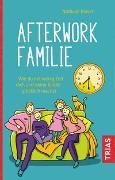 Cover-Bild zu Afterwork-Familie von Klüver, Nathalie
