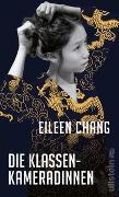 Cover-Bild zu Die Klassenkameradinnen von Chang, Eileen