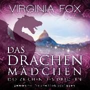 Cover-Bild zu Das Drachenmädchen (Audio Download) von Fox, Virginia