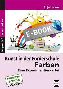 Cover-Bild zu Kunst in der Förderschule: Farben (eBook) von Lorenz, Anja