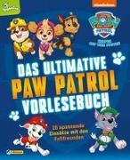 Cover-Bild zu PAW Patrol: Das ultimative PAW-Patrol-Vorlesebuch