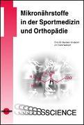 Cover-Bild zu Mikronährstoffe in der Sportmedizin und Orthopädie von Knobloch, Karsten