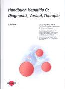 Cover-Bild zu Handbuch Hepatitis C: Diagnostik, Verlauf, Therapie von Manns, Michael P. (Hrsg.)