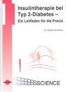 Cover-Bild zu Insulintherapie bei Typ 2-Diabetes - Ein Leitfaden für die Praxis von Francesconi, Claudia