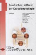 Cover-Bild zu Praktischer Leitfaden der Kapselendoskopie von Güldütuna, Suekrettin