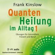 Cover-Bild zu Kinslow, Frank: Quantenheilung im Alltag 1