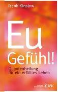 Cover-Bild zu Kinslow, Frank: Eu-Gefühl!