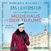 Cover-Bild zu Das Lichtenstein: Modehaus der Träume (Audio Download) von Averbeck, Marlene