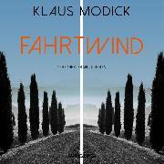 Cover-Bild zu Fahrtwind (ungekürzt) (Audio Download) von Modick, Klaus