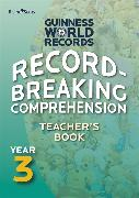 Cover-Bild zu Record Breaking Comprehension Year 3 Teacher's Book von Guinness World Records