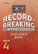 Cover-Bild zu Record Breaking Comprehension Year 4 Teacher's Book von Guinness World Records