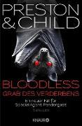 Cover-Bild zu BLOODLESS - Grab des Verderbens (eBook) von Preston, Douglas