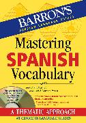 Cover-Bild zu Mastering Spanish Vocabulary with Online Audio von Navarro, Jose Maria
