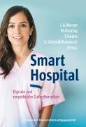 Cover-Bild zu Smart Hospital von Werner, Jochen A. (Hrsg.)