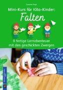 Cover-Bild zu Mini-Kurs für Kita-Kinder: Falten von Vogt, Susanne