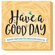 Cover-Bild zu Groh Verlag: Have a good day!