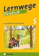 Cover-Bild zu Lernwege Deutsch 2: Texte untersuchen und schreiben 5 von Merz-Grötsch, Jasmin
