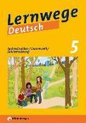 Cover-Bild zu Lernwege Deutsch 1: Rechtschreibung - Grammatik - Zeichensetzung 5 (mit Lösungsheft) von Merz-Grötsch, Jasmin