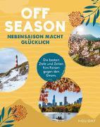 Cover-Bild zu HOLIDAY Reisebuch: OFF SEASON von Rössig, Wolfgang