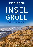Cover-Bild zu Inselgroll. Ostfrieslandkrimi (eBook) von Roth, Rita
