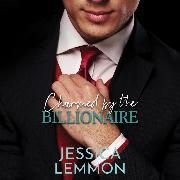 Cover-Bild zu Charmed by the Billionaire - Blue Collar Billionaire series, Book 2 (Unabridged) (Audio Download) von Lemmon, Jessica