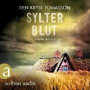 Cover-Bild zu Sylter Blut - Kari Blom ermittelt undercover, (Ungekürzt) (Audio Download) von Tomasson, Ben Kryst