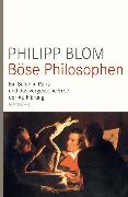 Cover-Bild zu Böse Philosophen (eBook) von Blom, Philipp