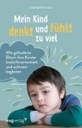 Cover-Bild zu Mein Kind denkt und fühlt zu viel (eBook) von Petitcollin, Christel
