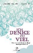 Cover-Bild zu Ich denke zu viel (eBook) von Petitcollin, Christel