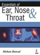 Cover-Bild zu Bansal, Mohan: Essentials of Ear, Nose & Throat