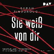Cover-Bild zu Sie weiß von dir (Audio Download) von Pinborough, Sarah