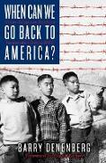 Cover-Bild zu eBook When Can We Go Back to America?