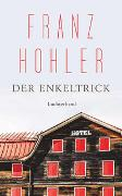 Cover-Bild zu Hohler, Franz: Der Enkeltrick
