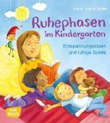 Cover-Bild zu Ruhephasen im Kindergarten von Ruhe, Anna Thekla