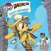Cover-Bild zu eBook My Little Pony - Daring Do ja kielletty pilvikaupunki
