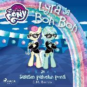 Cover-Bild zu eBook My Little Pony - Lyra ja Bon Bon ja Salaisen palvelun ponit