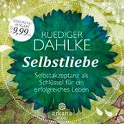 Cover-Bild zu Dahlke, Ruediger: Selbstliebe