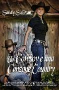 Cover-Bild zu eBook Un cowboy e una canzone country (Cowboy Dreamin', #7)