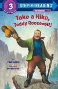 Cover-Bild zu Take a Hike, Teddy Roosevelt! von Murphy, Frank