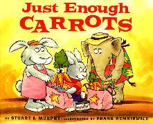 Cover-Bild zu Just Enough Carrots von Murphy, Stuart J.