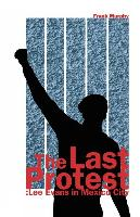 Cover-Bild zu The Last Protest: Lee Evans in Mexico City von Murphy, Frank