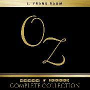 Cover-Bild zu Oz: The Complete Collection (All 14 Audiobooks) (Audio Download) von Baum, L. Frank