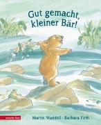 Cover-Bild zu Gut gemacht, kleiner Bär! von Waddell, Martin